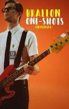 One-Shots Brallon. by -ThisIsKat-