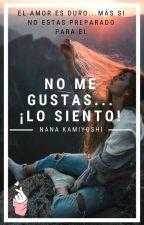 No me gustas...¡Lo siento! by NanaKamiyoshi