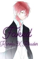 Faked Sequel To Devil Duo. Karma x Reader by SorrowfulRosie