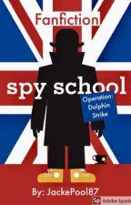 Spy School Operation: Dolphin Strike by JackePool87
