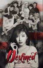 Destined (EXO FANFICTION) (Editing) by LoveStarHyerin