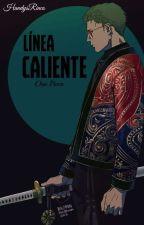 Linea Caliente One Piece. by HandysRinco