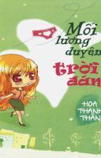 Mối lương duyên trời đánh Hoa Thanh Thần FULL by Lynhleoteo