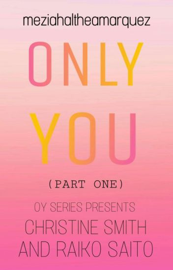 Only You [SHORT STORY]