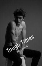 Tough Times (Bwwm romance) by Black_Orchid12
