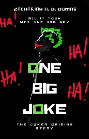 One Big Joke: The Joker Origins by TundeTAmao