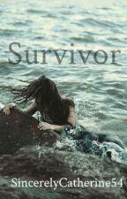 Survivor  by SincerelyCatherine54