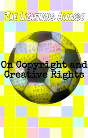 On Copyright and Creative Rights by TheLightningAwards