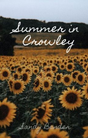 Summer in Crowley by sandy_stories