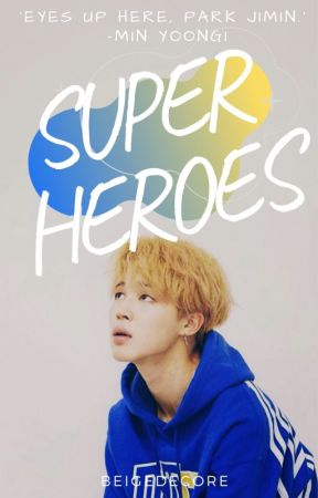 Superheroes | BTS Fanfiction | Yoonmin - | Chapter 4 | 'Being a