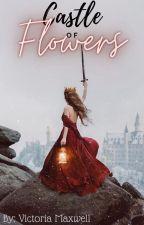 Castle of Flowers by amazingly-sweet