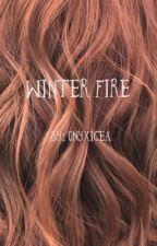 Winter Fire by onyxicea