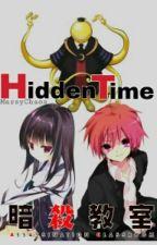 Hidden Time (Assasination Classroom FF) by Maka_cchi