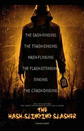 The Hash-Slinging Slasher - Nosferatu - Wattpad