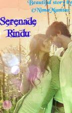 Serenade Rindu by nimamumtaz