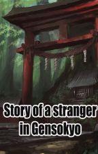 Story of a stranger in Gensokyo by AtlasHuape