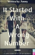 IT STARTED WITH A WRONG NUMBER by bookaddict4545