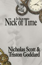 In the Nick of Time by Nicholasscott