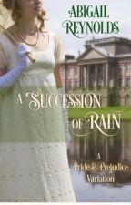 Una sucesión de lluvia  by geriie0703