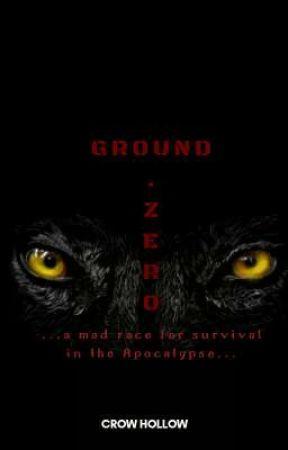 Ground Zero by CrowHollow