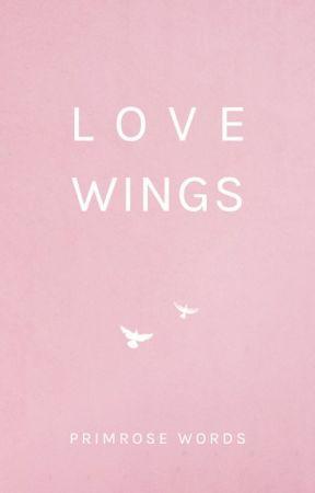 Love Wings by Primrosewords93