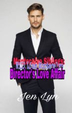 Montecalvo Siblings: The Director Love Affair(on-going) by Pink_Butterfly1989