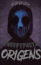 Creepypasta Origens by a1010101a