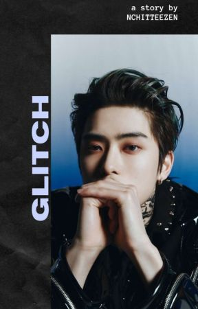 Glitch || nct by nchittyzen