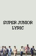 SUPER JUNIOR LYRIC by yunckh13