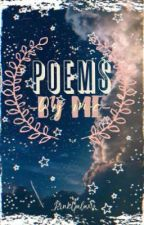 Poems by Me(With Quotes!) by _PinkGalaxy_