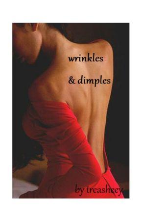 wrinkles&dimples by treasheey