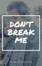 Don't Break Me (Billy Hargrove) by betty_hopper