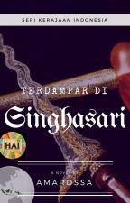 Terdampar di Singhasari [On Going] by HAI2017