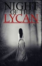 Night Of The Lycan [Book 1 of the Mystic Realm Series] by PetMyPanda