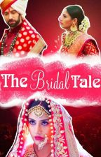 The Bridal Tale {New} by lyricbell98