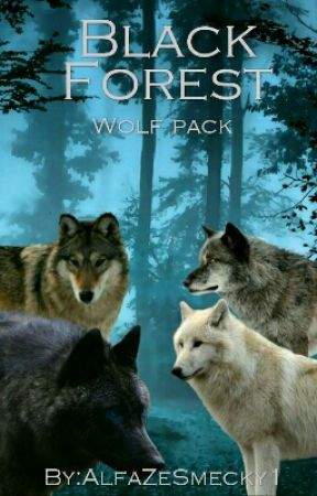 Black Forest (Wolf pack) by AlfaZeSmecky1