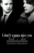 I don't wanna miss you (but i do) |Lilo| by nelehorandos
