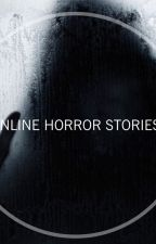 Online Horror Stories by PowerOfStories