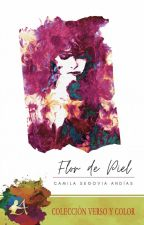Flor de Piel © ✓ by caseand