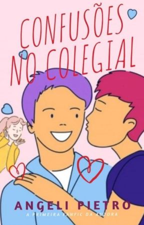 Confusões no Colegial by AngeliPietro