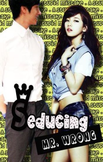 Seducing Mr. Wrong (A Stupid Mistake) Soon On TV5!