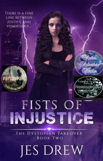 Fists of Injustice (The Dystopian Takeover 2)