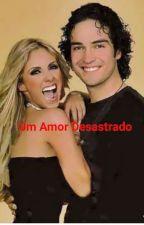 Um Amor Desastrado AyA Adaptada by KathyPuente6