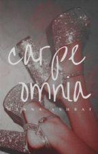 CARPE OMNIA  |  POETRY by gulabjamuns