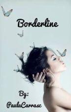 BORDERLINE  by PaulaCarrasc