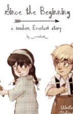 Since the Beginning by _everrlark_