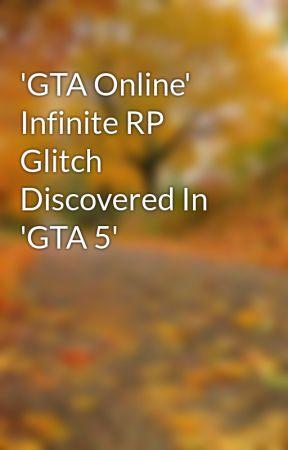rp gta 5 online glitch