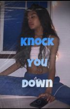 Knock you down (Yungeen Ace) by BonitaTrina03