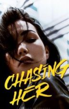 Chasing Her by KateAnnee