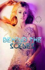 Behind The Scenes by zoeexchantel